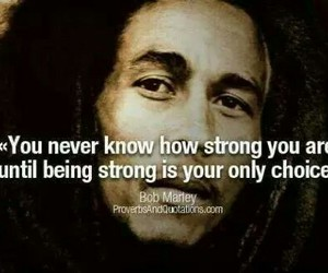 bob marley, strong, and quote image