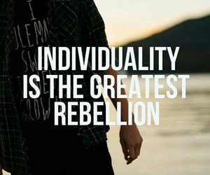 individuality, rebelion, and people image