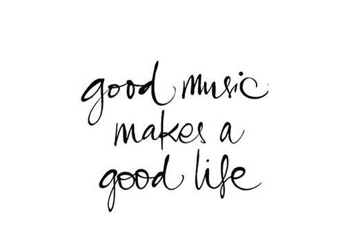 Good Music Makes A Good Life On We Heart It
