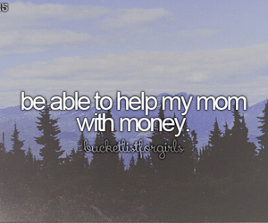 money, help, and bucket list image