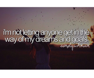 Dream, who i am, and goals image