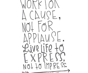 life, quote, and applause image