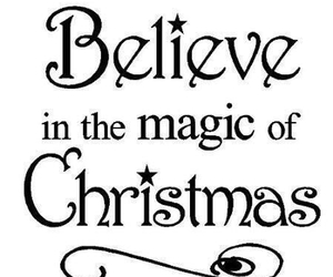 christmas, quote, and believe image