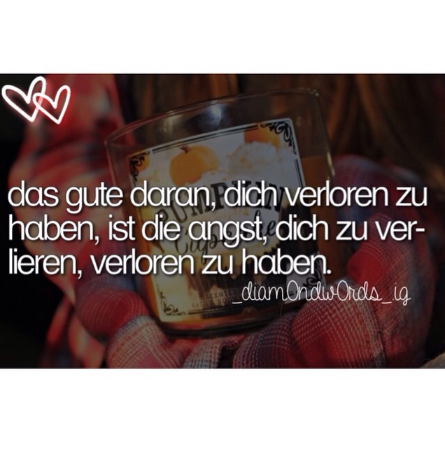 Spruch Discovered By Sprüche Style On We Heart It