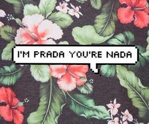 Prada, nada, and flowers image