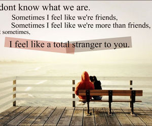 strangers, friends, and quote image