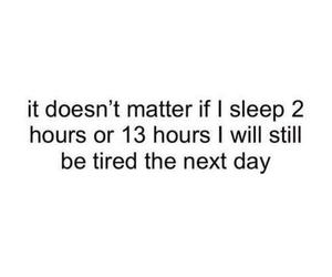 sleep, tired, and true image