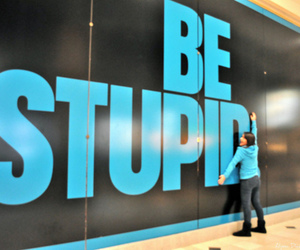 blue and be stupid image