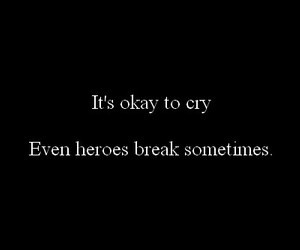 crying, heroes, and quote image