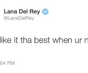 lana del rey, twitter, and quote image
