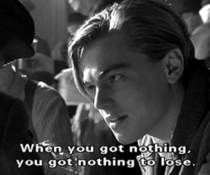 titanic, quote, and leonardo dicaprio image