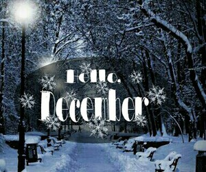 december, hello, and nice image