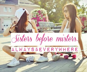 always, sisters, and sisters before misters image