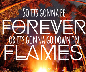flames, forever, and Lyrics image