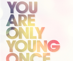 quote, young, and are image