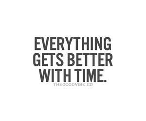 everything will be ok, quotes, and time image