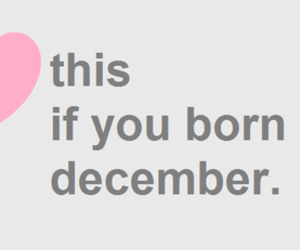 december, born, and heart image