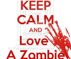 blood, keep calm, and zombie image