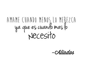 frases, ♡, and aliados image