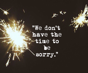 firecrackers, ordinary, and sorry image