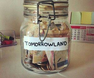 Tomorrowland, money, and Dream image