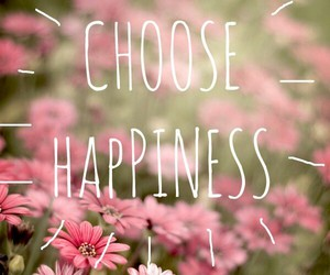 choose, happiness, and happy image