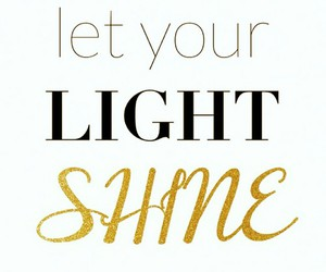 light, your, and quote image