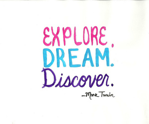 Dream, quote, and discover image
