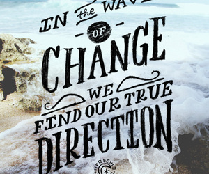 change, direction, and quote image