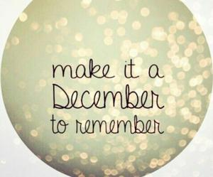 december, remember, and christmas image