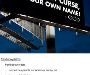funny, tumblr, and god image