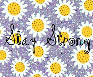 flowers, stay, and strong image