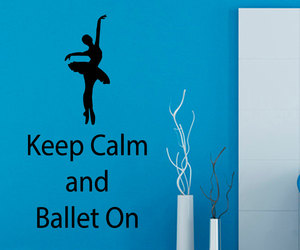 keep calm, ballet on, and ballerina decals image