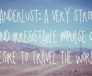travel, wanderlust, and love image
