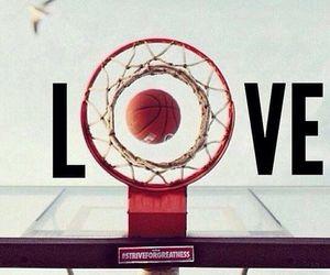 love, Basketball, and life image