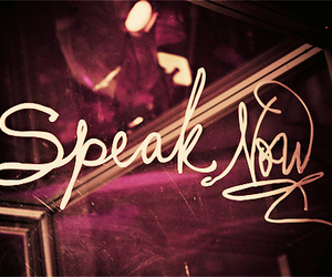 Taylor Swift, speak now, and speak image