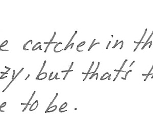 caulfield, quote, and the catcher in the rye image