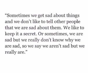 sad, quote, and secret image