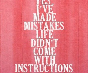 quotes, life, and mistakes image