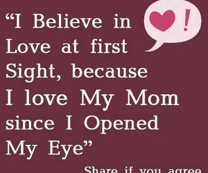 love, mom, and believe image