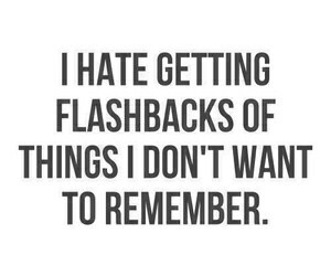 flashback, quote, and remember image