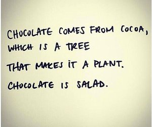 chocolate, salad, and quotes image