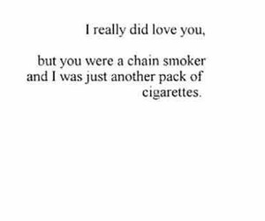 love, quotes, and cigarette image