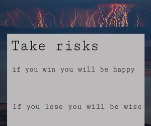 quote, happy, and risk image