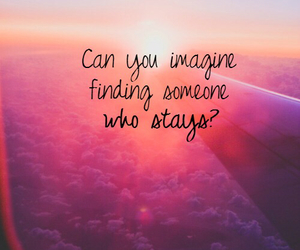 quotes, imagine, and stay image