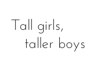 quote, tall girls, and tall boys image
