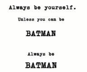 batman, be yourself, and black veil brides image