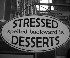 dessert, stressed, and stress image
