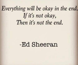 ed sheeran, quote, and ed image
