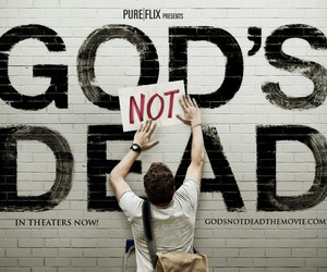 god, god's not dead, and movie image